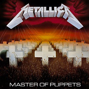Master of Puppets – Metallica