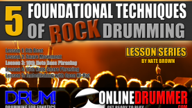 5 Foundational Techniques For Rock Drumming – Lesson 3