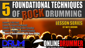 5 Foundational Techniques For Rock Drumming – Lesson 5