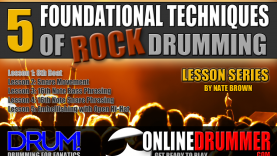 5 Foundational Techniques For Rock Drumming – Lesson 1