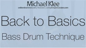 Back to Basics – Video #8 – Bass Drum Technique