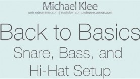Back to Basics – Video #6 – Snare/Hi-Hat/Bass Drum Positioning