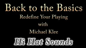 Back To Basics – Video #1 – Hi Hat Sounds