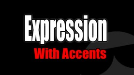Expression With Accents