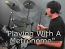 Playing Along with a Metronome